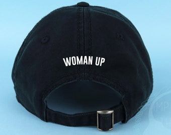e8d029606 WOMAN UP Dad Hat Embroidered Baseball Cap Intersectional Feminism Low  Profile Custom Strap Back Unisex Adjustable Cotton Baseball Hat