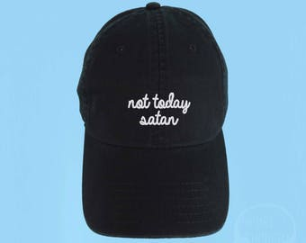 NOT TODAY SATAN Dad Hat Embroidered Black Baseball Cap Low Profile Custom  Strap Back Unisex Adjustable Cotton Baseball Hat 3147de2a9ec2