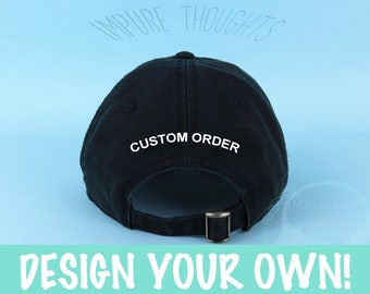3718536ca97 Design Your Own Dad Hat Embroidered Baseball Black Cap Low Profile Custom  Strap Back Baseball Hat - For Details Please Read Description
