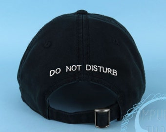 fa8405766cf DO NOT DISTURB Dad Hat Embroidered Black Baseball Cap Low Profile Custom  Strap Back Unisex Adjustable Cotton Baseball Hat
