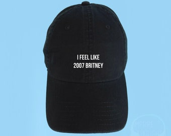 b6695137b91 I Feel Like 2007 Britney Hat Embroidered Baseball Cap Low Profile Custom  Strap Back Unisex Adjustable Cotton Baseball Pink Hat