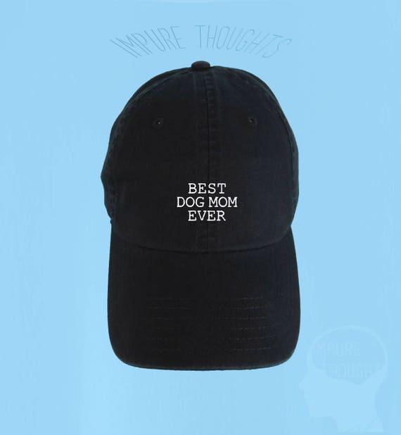 70a50bdf5b2 Best Dog Mom Ever Dad Hat Embroidered Baseball Black Cap Low