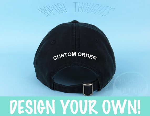 4de9f3f840a Design Your Own Dad Hat Embroidered Baseball Black Cap Low