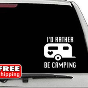 Wall Art Mirror Car Decal AD113 Camper Vinyl Decal Laptop Window Vinyl Park It I/'d Rather Be Camping Sticker Decal Camping Decal