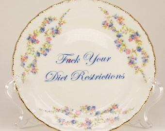 """F*CK Your Diet Restrictions Blue Belle 6 1/4"""" Vintage Bread and Butter Plate  CUSTOMIZABLE"""