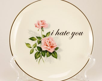 """I HATE YoU Summer Rose 6 3/8"""" Vintage Bread and Butter Plate, creamy ivory with Pink roses CUSTOMIZABLE"""