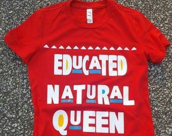 Educated Natural Queen Women's Tees Women's Clothing Humor Tees