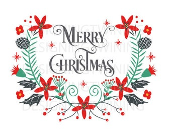 Merry Christmas Floral SVG PNG dxf PDF digital file holiday