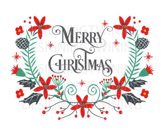 merry christmas floral svg png dxf pdf digital file holiday etsy