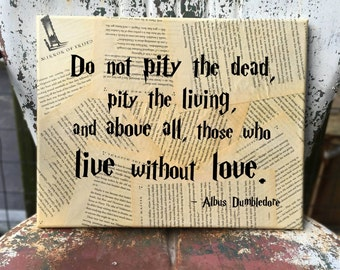 Harry Potter Wall Art - J. K. Rowling - Do not pity the dead - Your choice of quote - Book page Wall hanging - Free Shipping in US
