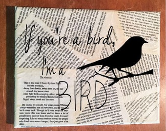 The Notebook Wall Art (Landscape) - Nicholas Sparks - If you're a bird - Your choice of quote - Book page wall hanging - FREE Shipping in US