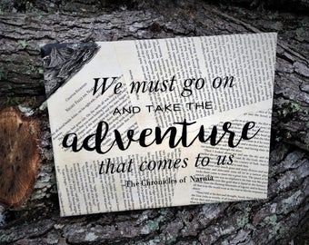 Chronicles of Narnia Wall Hanging - We must go on and take the adventure that comes to us - C. S. Lewis - Book Pages - Free Shipping in US