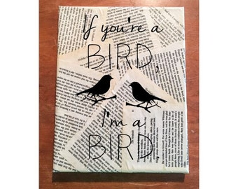 The Notebook Wall Art (Portrait) - Nicholas Sparks - If you're a bird - Your choice of quote - Book page wall hanging - FREE Shipping in US
