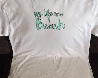 My Lifes A Beach Tshirt