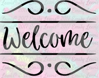 welcome sign - welcome - welcome svg - welcome calligraphy - art prints - wall art - printables - welcome sign svg - welcome sing printables