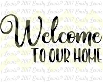 welcome sign - welcome svg - welcome sign svg - welcome to our home sign - welcome cut files - wood welcome sign - welcome decal - art print