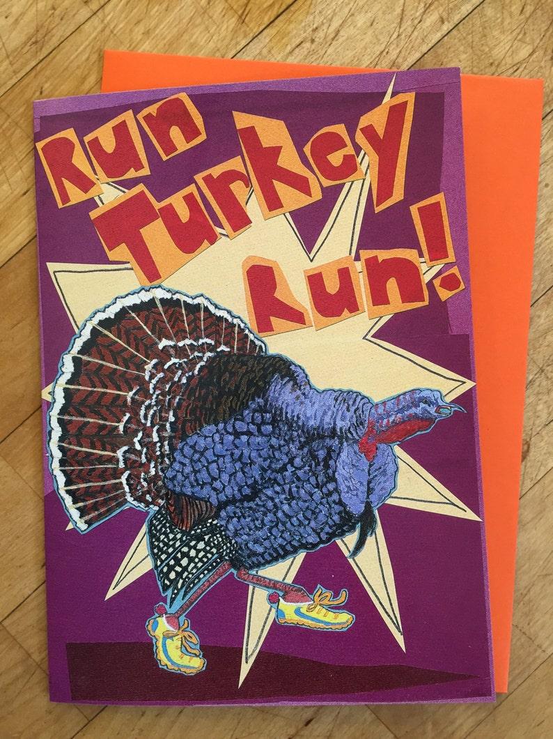 Run Turkey Run Greeting Card image 1