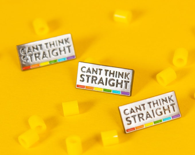 The 'Can't Think Straight' Enamel Pin