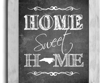 North Carolina Art, Home Sweet Home Print, State Print, State Art, Map Art, Chalkboard Print, Housewarming Gift, Shabby Chic, Cottage Decor