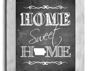 Iowa Art, Home Sweet Home Print, State Print, State Art, Map Art, Map Print, Chalkboard Print, Wall Decor, New Home, Housewarming Gift