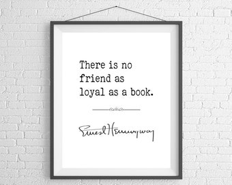 Ernest Hemingway Quote Print, Reader, Quote Art, Literary Gifts, Literary Art, Book Lover Gift, Quote Poster, Bibliophile, Literature Quote