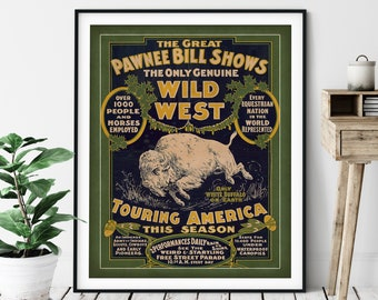 1903 Vintage Pawnee Bill Print - Wild West Art, Antique Wild West Print, Cowboy Art, Buffalo Poster, Western Decor, Cowboy Print, Gift