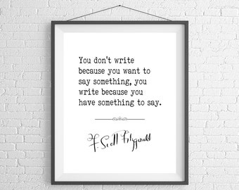 F Scott Fitzgerald Quote Print, Sayings, Quote Art, Literary Gift, Literary Art, Gifts for Writers, Writer Gift, Book Lover Gift, Literature