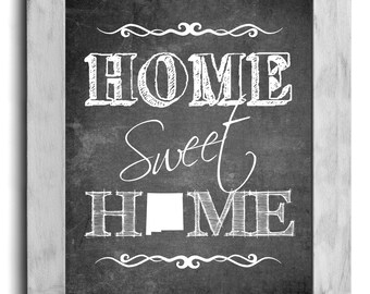 New Mexico Art, Home Sweet Home Print, State Print, State Art, Map Art, Chalkboard Print, Housewarming Gift, Shabby Chic, Country Cottage