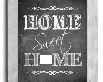 Colorado Art, Home Sweet Home Print, Custom State Print, State Art, Map Art, Map Print, Chalkboard Print, Wall Decor, Housewarming Gift