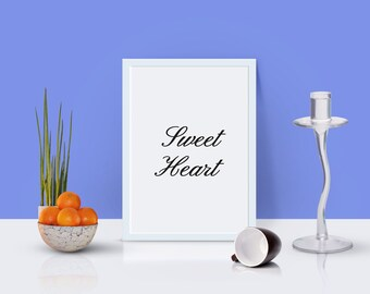 sweet heart,instant download,wall art,quote,printable,home decor,wall decor,modern,gift,chic,minimal