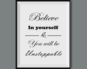belive in yourself,instant download,wall art,quote,printable,home decor,wall decor,modern,gift,chic,beautiful