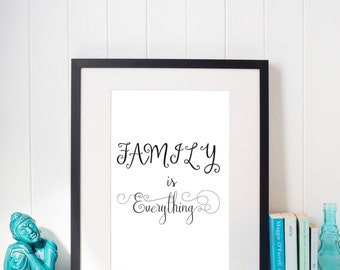 family is everything,instant download,wall art,quote,printable,home decor,wall decor,modern,gift,chic,minimal