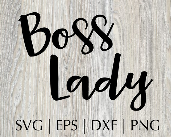 Boss Lady Quote Svg Files Silhouette Cutting Machine Cameo Vinyl Designs Iron On Decals Svg Files Sayings Commercial Use