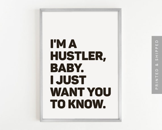 I ma hustler baby and i want you to know images 492