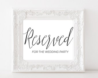 Wedding Party Sign - Reserved Sign Wedding - Reserved Table Sign - Reserved Wedding Sign - Reserved for Wedding Party - Wedding Printable