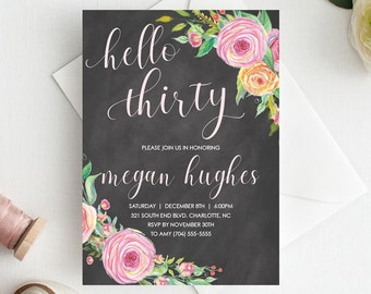 30th Birthday Invitations Printable For Women Floral Party Hello 30 Thirty Chalkboard