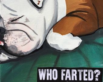 "English Bulldog - ""Who Farted?"" canvas print - 8""x8"" dog art"