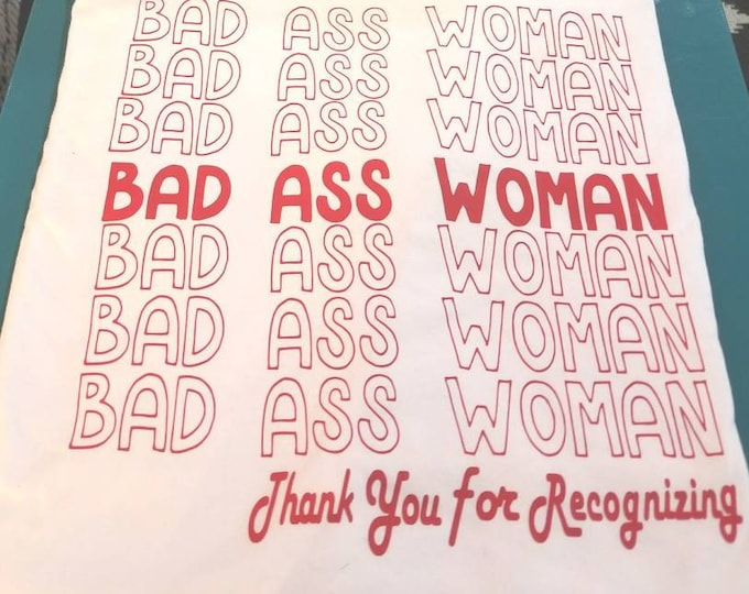 Bad Ass Woman
