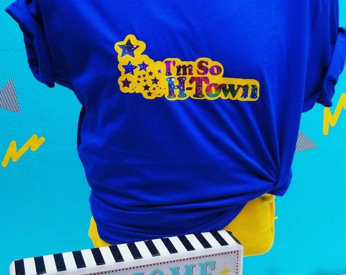 I'm So H-Town