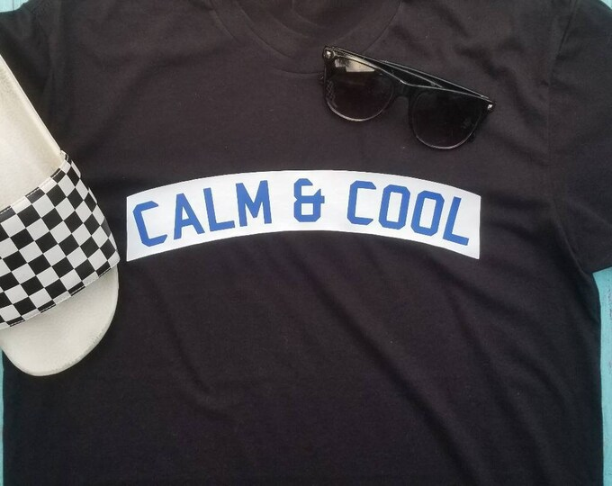 Calm and Cool