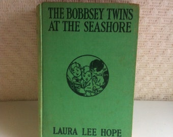 The Bobbsey Twins At The Seashore by Laura Lee Hope Copyright 1907 Hardback Book