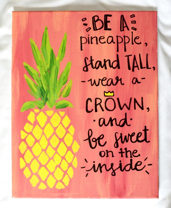 Quote CrownAnd Pineapple DecorHand A PineappleStand ArtDorm Lettered Inside Be CanvasSignWall Sweet On TallWear The orCxedB