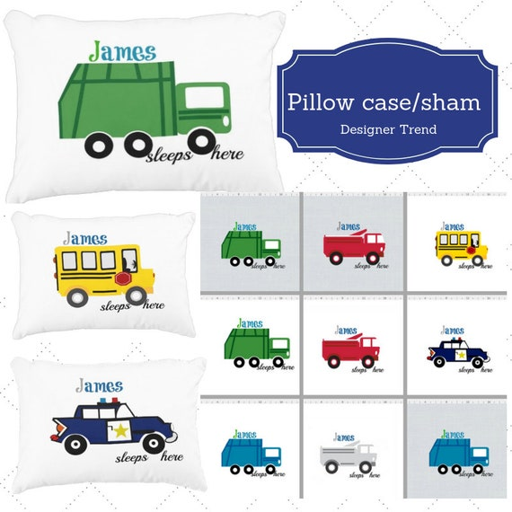 Personalized Pillow Case / Sham 12x16 & Twin - Cars and Trucks | School Bus, Police Car, Garbage Truck, Dump Truck - Sleeps Here Quote
