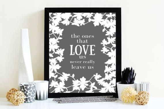 The Ones That Love Us Never Really Leave Us Harry Potter Etsy Simple Love Snowflake Quotes