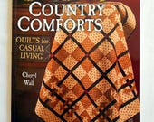 Book-Country Comforts Quilts for Casual Living Cheryl Wall(traditional blocks with twist churn dash bear paw log cabin) Patchwork Place 2183