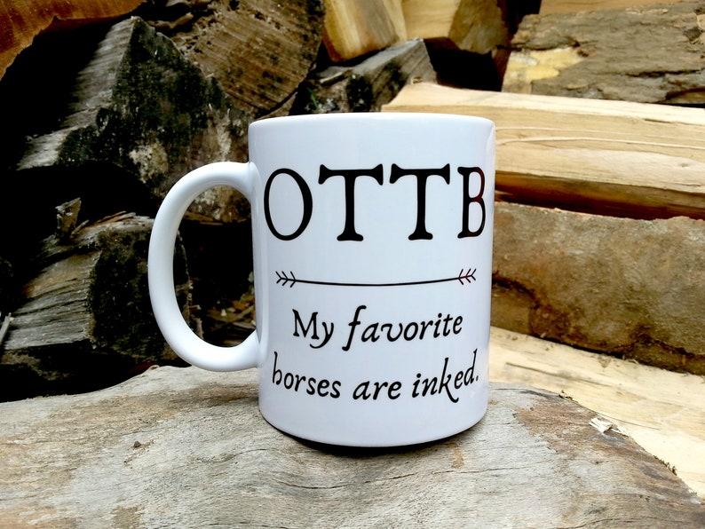 OTTB Mug Gifts Off-Track Thoroughbred Mug OTTB Lover image 0