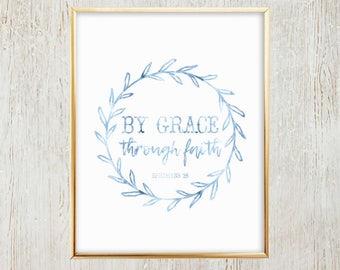 By Grace, Through Faith Watercolor - BLUE - Printable Wall Art - Instant Download - Wall Decor - Art Print - Digital Print