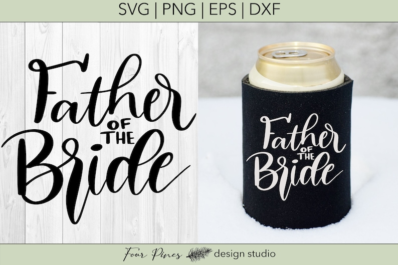 Father Of The Bride Wedding Party SVG PNG EPS dxf Hand Lettered Digital Craft /& Cut File