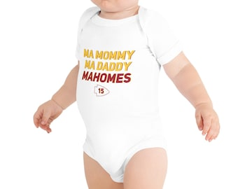 Ma Mommy, Ma Daddy, Mahomes Baby Bodysuit - KC Chiefs Baby Gear - Mahomes Onesie
