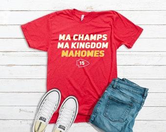 Adult Ma Champs, Ma Kingdom, Mahomes T-Shirt - Chiefs Shirt - Kansas City Chiefs Shirt - KC Shirt - Super Bowl Shirt - Mahomes Shirt